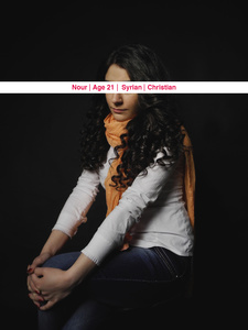 Nour, Age: 21, Occupation: Lawyer, Nationality: Syrian, Religion: Christian