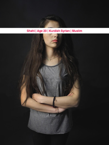 Shahi, Age: 20, Occupation: Art student, Nationality: Kurdish Syrian, Religion: Muslim