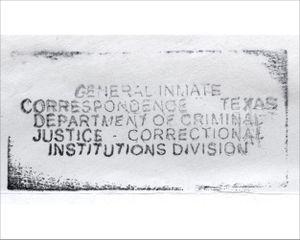 General Inmate Correspondence, Texas © Amy Elkins