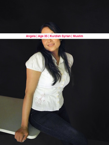 Angela, Age: 35 Occupation: Pharmacist, Nationality: Kurdish Syrian, Religion: Muslim