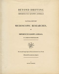 """Beyond Drifting: """"Imperfectly Known Animals"""" — title page. Replicated to be worn and battered, the book is intended to take the viewer back to the past, to imagine a natural world before our reliance on plastic. Original writing and descriptions of the pioneering discoveries made by John Vaughan Thompson run throughout every page."""